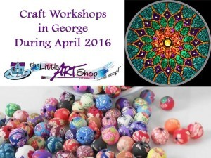 Craft Workshops in George for April 2016