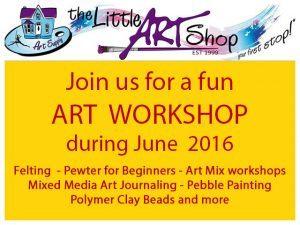 The Little Art Shop Workshops for June 2016