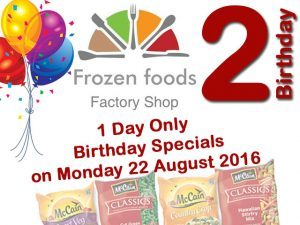 2nd Birthday Specials at Frozen Foods Factory Shop