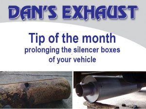 Tip for the Month from Dan's Exhaust in George