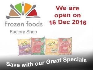 Frozen Foods Factory Shop is Open on 16 December