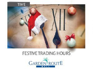 Garden Route Mall Festive Trading Hours